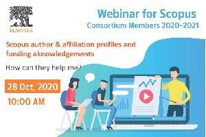 Scopus author & affiliation profiles and funding acknowledgements: How can they help me?