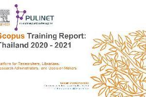 Scopus Training Report:Thailand 2020 - 2021